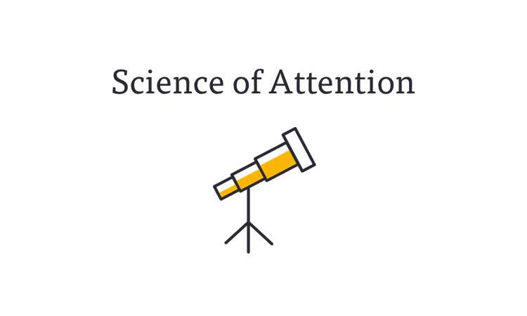 Science of Attention