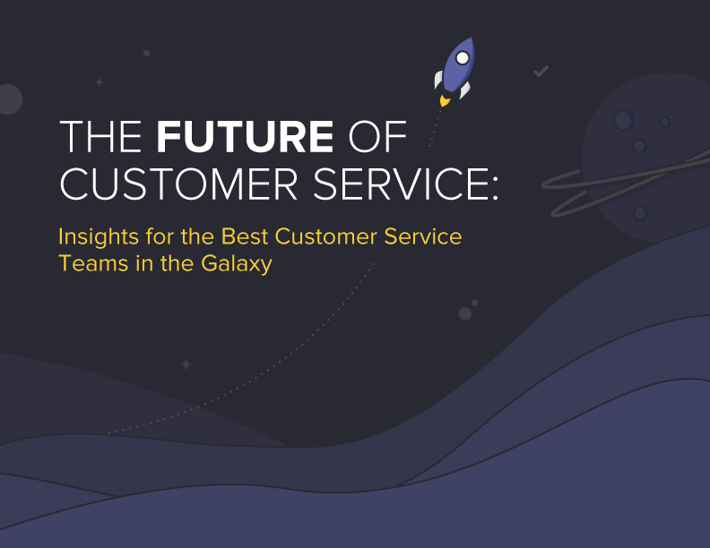 The Future of Customer Service is Out of This World