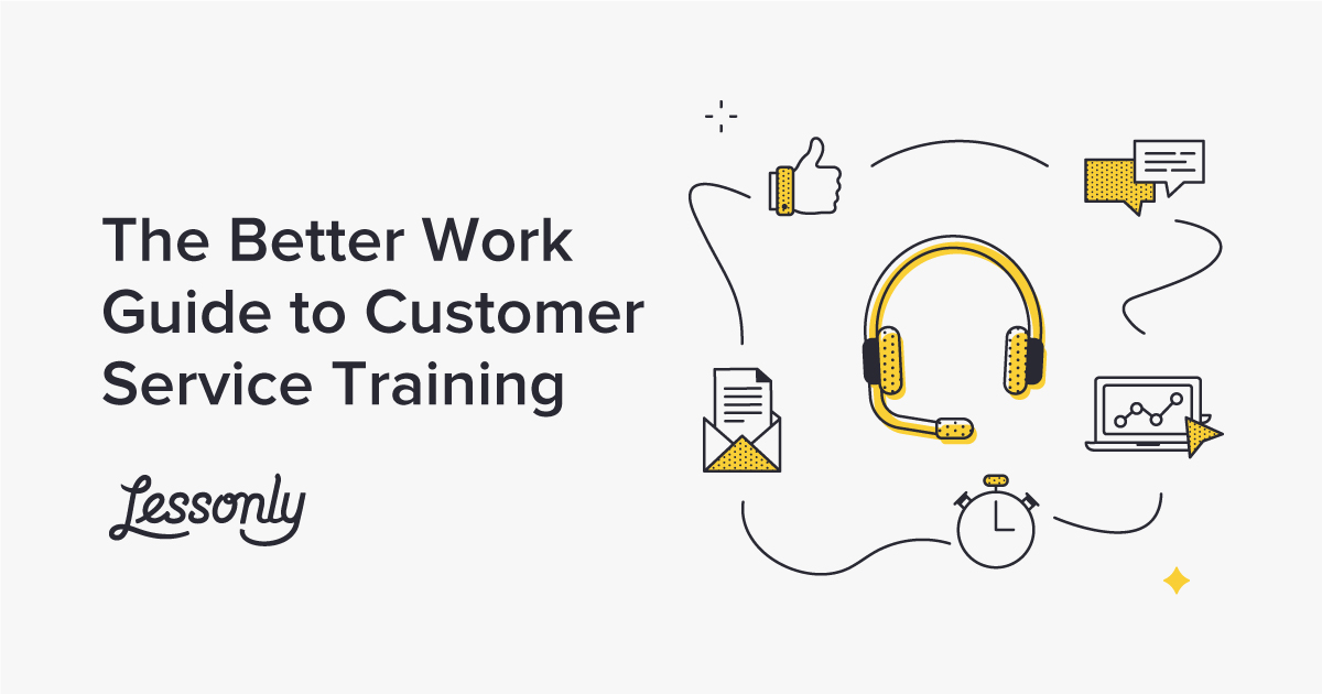 Customer Service Training Lessonly