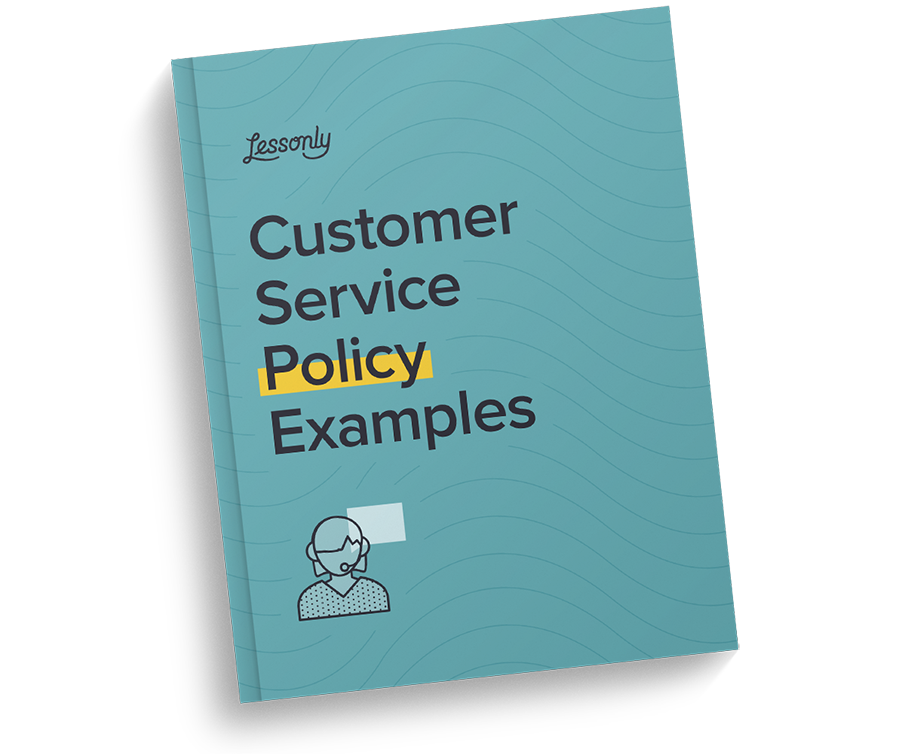 Free Customer Service Policy Examples Lessonly
